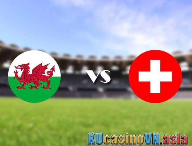 Xứ Wales vs Thụy Sĩ, ngày 12 tháng 6 năm 2021 - Giải vô địch bóng đá châu Âu