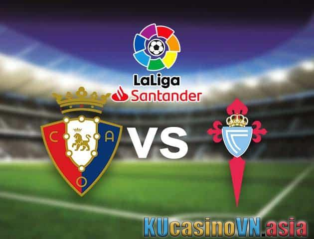 Osasuna vs Celta Vigo, 24/8/2021 - VĐQG Tây Ban Nha