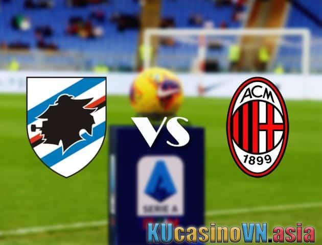 Sampdoria vs AC Milan, ngày 24 tháng 8 năm 2021 - Giải VĐQG Italia [Serie A]
